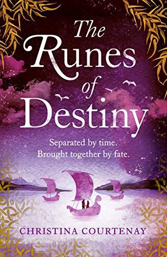 The Runes of Destiny: An epic, romantic timeslip adventure (English Edition)