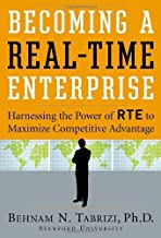 Becoming a Real-Time Enterprise: Harnessing the Power of RTE to Maximize Competitive Advantage (English Edition)