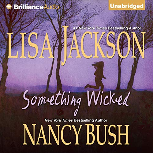 Something Wicked Audiobook By Lisa Jackson, Nancy Bush cover art
