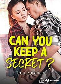 Can you keep a secret ? par Lou Garance