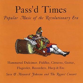 Pass'd Times: Popular Music of the Revolutionary Era