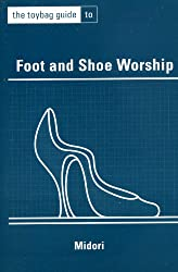 Foot and Shoe Worship