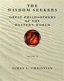 Wisdom Seekers : Great Philosophers of the Western World, Volume II: Great philosophers of the western world