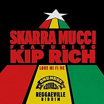 Love Mi Fi Me (feat. Kiprich)