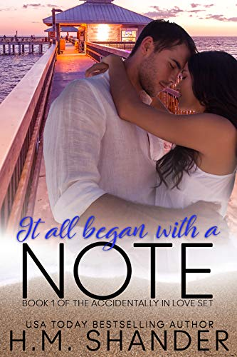 It All Began With A Note (Accidentally in Love Book 1)