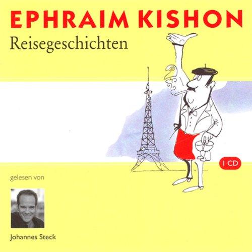 Reisegeschichten                   Autor:                                                                                                                                 Ephraim Kishon                               Sprecher:                                                                                                                                 Johannes Steck                      Spieldauer: 1 Std. und 6 Min.     29 Bewertungen     Gesamt 3,9