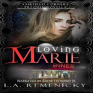 Loving Marie: A Fairfield Corners Prequel cover art