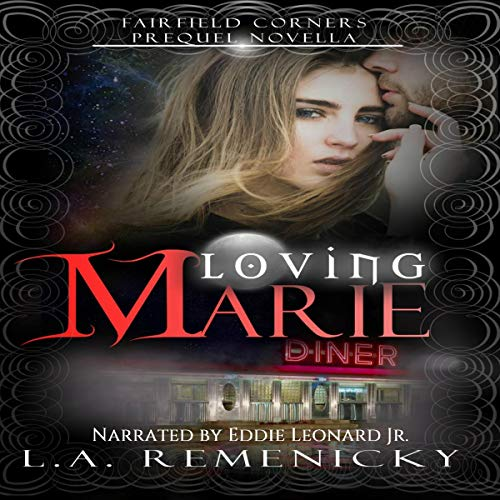 Loving Marie: A Fairfield Corners Prequel audiobook cover art