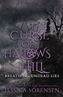 Breathing Lies (The Curse of Hallows Hill)
