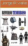 REVERSO TENEBROSO: Las Guerras Estelares desde el aspecto Político y Militar (STAR WARS - La Guerra de las Galaxias nº 3)