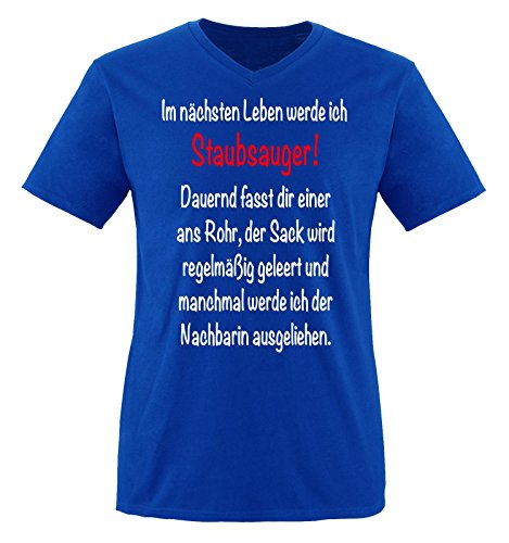 Comedy Shirts - Im nächsten Leben werde ich STAUBSAUGER. - Herren V-Neck T-Shirt - Royalblau/Weiss-Rot Gr. XL