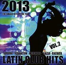 latin club hits 2013 vol. 2 by various