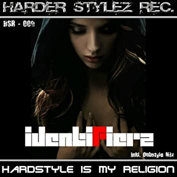 Hardstyle Is My Religion