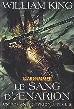 Un roman Tyrion et Teclis, tome 1: Le Sang d'Aenarion
