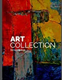 Art Collection Record Log Book: Comprehensive Log for Your Personal Art Collection for Insurance Purposes