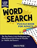 Word Search Puzzle Book for Adults: The Big Book of 200 Challenging and Entertaining Word Search...
