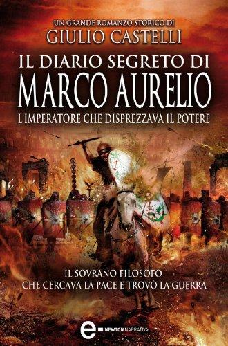 Il diario segreto di Marco Aurelio (eNewton Narrativa)
