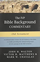 The Ivp Bible Background Commentary: Old Testament (IVP Bible Background Commentary Set)