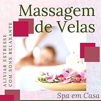 Massagem de Velas: Aliviar Estresse com Sons Relaxante, Spa em Casa