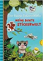 Der kleine Siebenschlaefer: Meine bunte Stickerwelt: Mit grossen, wiederverwendbaren Stickern