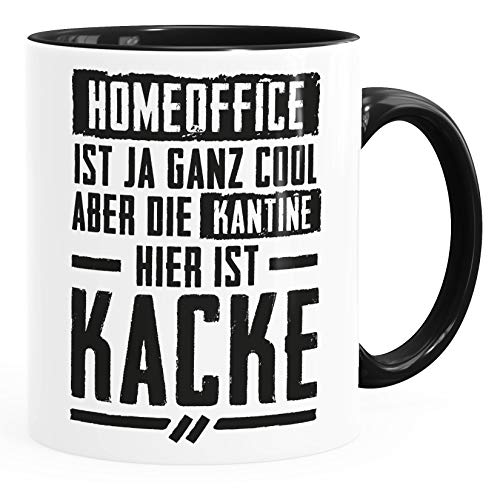 MoonWorks® Spruch-Tasse Home-Office cool Kantine Kacke Bürotasse lustige Kaffeebecher schwarz Keramik-Tasse