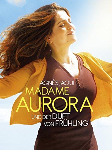 Madame Aurora und der Duft von Fruhling [dt./OV]
