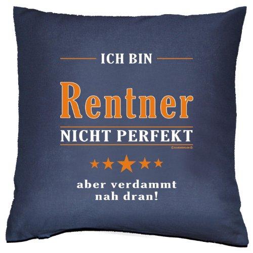 Kissen mit Innenkissen - Ich bin Rentner - nicht perfekt aber verdammt nahe dran! - für rüstige Rentner zum Geburtstag Opa Geschenk - 40 x 40 cm - in navy-blau