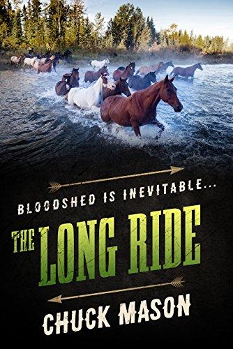 The Long Ride by [Chuck Mason]