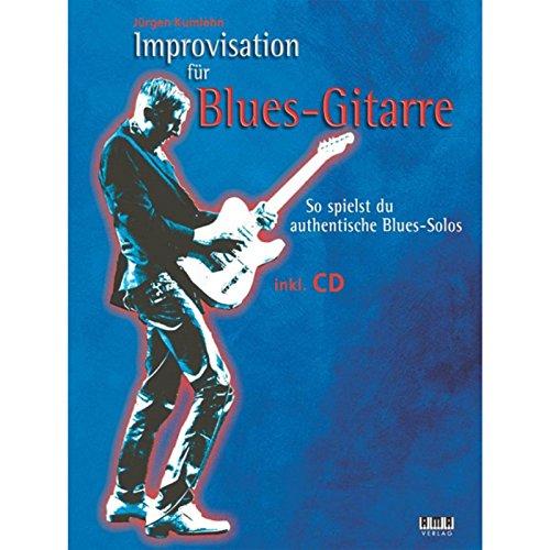 Improvisation für Blues-Gitarre: So spielst du authentische Blues-Solos