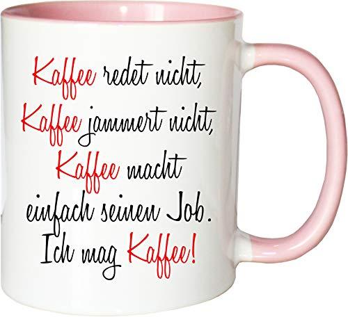 Mister Merchandise Becher Tasse Kaffee redet Nicht, Kaffee jammert Nicht… Kaffee Kaffeetasse liebevoll Bedruckt Coffee Koffein Weiß-Rosa
