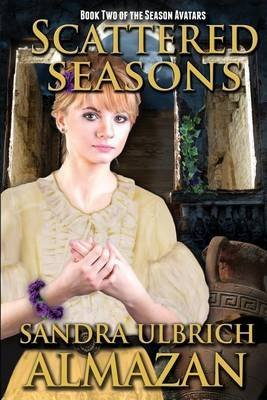 [Scattered Seasons] (By (author)  Sandra Ulbrich Almazan) [published: April, 2015]