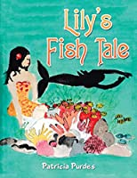 Lily's Fish Tale