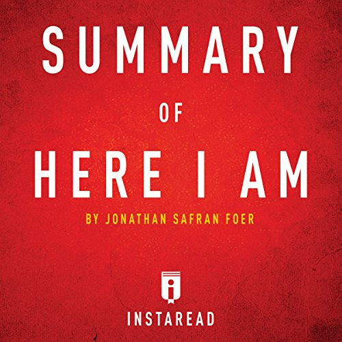 Summary of Here I Am by Jonathan Safran Foer Includes Analysis audiobook cover art