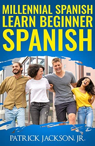 Millennial Spanish Learn Beginner Spanish Learn Speak Conversational Spanish product image