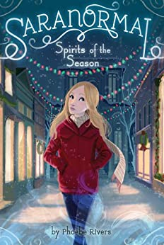Spirits of the Season (Saranormal Book 4) by [Phoebe Rivers]