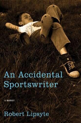 An Accidental Sportswriter: A Memoir (English Edition)