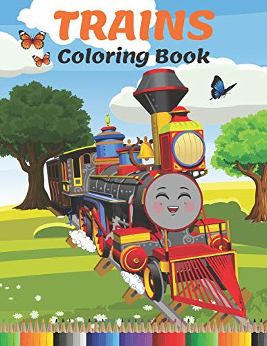 Trains Coloring Book: Amazing Activity and Coloring Book with Train and...