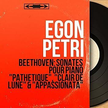 "Beethoven: Sonates pour piano ""Pathétique"", ""Clair de lune"" & ""Appassionata"" (Mono Version)"