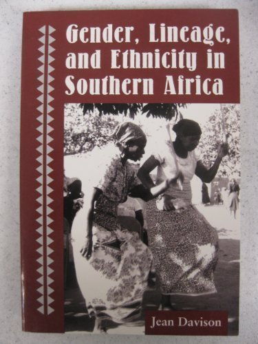 Gender, Lineage, And Ethnicity In Southern Africa by Davison, Jean (1996) Paperback