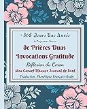 +365 Jours *Une Année de Programme Intense de Prières Duas Invocations Gratitude Réflexion du...