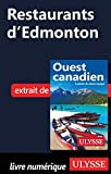 Restaurants d'Edmonton (French Edition)