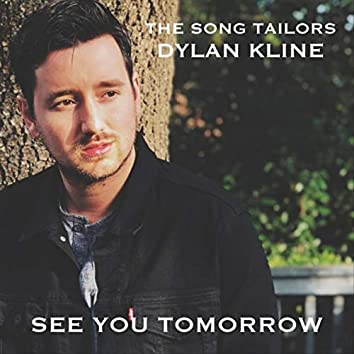 See You Tomorrow (feat. Dylan Kline)
