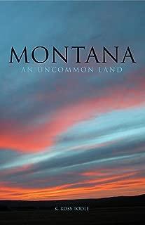 Montana: An Uncommon Land