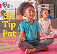 Sit Tip Pat: Band 01a/Pink a (Collins Big Cat Phonics for Letters and Sounds)
