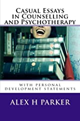 Casual Essays in Counselling and Psychotherapy: with personal development statements Paperback