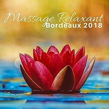 Massage Relaxant Bordeaux 2018 - Musique de Fond Instrumentale