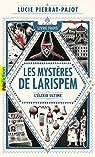 Les Mystères de Larispem, tome 3:L'élixir ultime par Pierrat-Pajot