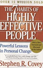 By Stephen R. Covey: The 7 Habits of Highly Effective People: Powerful Lessons in Personal Change