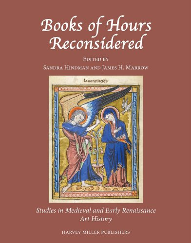Books of Hours Reconsidered (Studies in Medieval and Early Renaissance Art History)