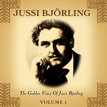 The Golden Voice Of Jussi Bjorling, Vol. 1